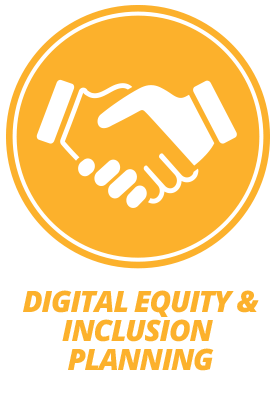 Digital Equity & Inclusion Planning